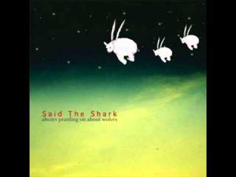 Said The Shark - Runaround
