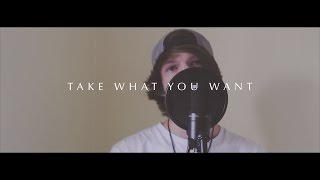 """Take What You Want"" - ONE OK ROCK (Ft. 5SOS) - (Luke Oxendale Cover)"