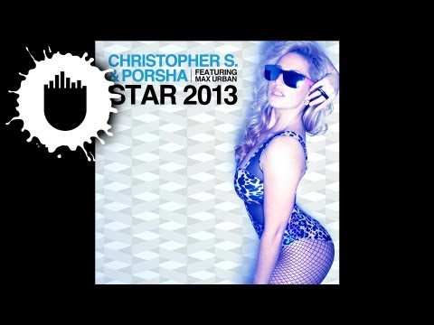 Christopher S & Porsha feat. Max Urban - Star 2013 (Cover Art)