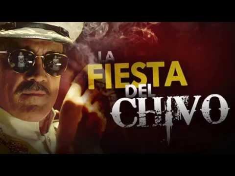 La Fiesta Del Chivo - Capitulo 1 (Novela / Serie)