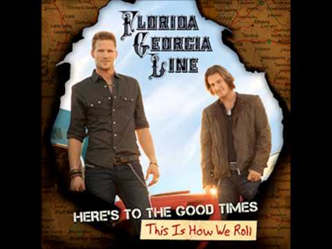 This Is How We Roll Florida Georgia Line