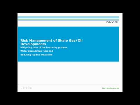 DNV GL | Integrated Risk Management of Shale Gas Projects | Business Review Webinars