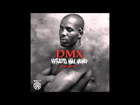 DMX - What's My Name (Tron Remix)