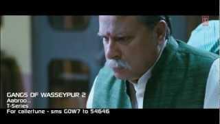 Aabroo Song | Gangs Of Wasseypur  2 | Nawazuddin Siddiqui, Huma Qureshi