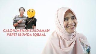 Download Lagu Calon Menantu Idaman Versi Ibunda Iqbaal Gratis STAFABAND