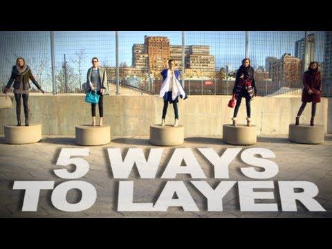 0 5 Ways to Layer Clothes | Winter Fashion | Fashion Lookbook