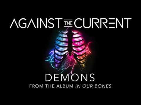 download lagu Against The Current: Demons gratis