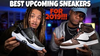 BEST UPCOMING SNEAKERS OF 2019 WITH TONY D!!!