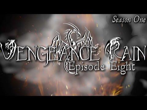 ⟢ Vengeance Rain ⟡ Episode 8 ⟡