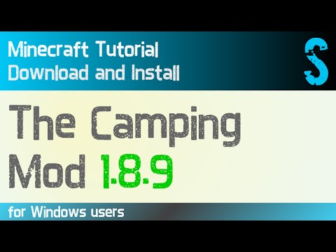 THE CAMPING MOD 1.8.9 minecraft - how to download and install (with forge on Windows)