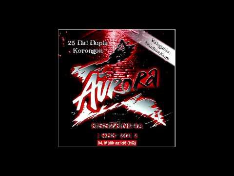 Aurora - Esszencia 2012 Múlik Az Idő
