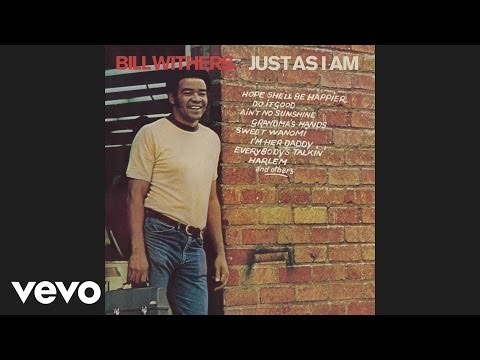Bill Withers - Ain't No Sunshine (Audio)
