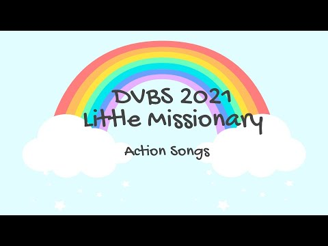 DVBS 2021 Little Missionary Action Songs