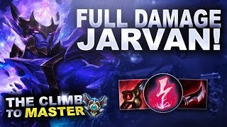 FULL DAMAGE JARVAN, LET'S GO! - Climb to Master | League of Legends
