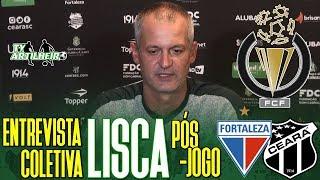 [Cearense A '19] Coletiva Lisca | TV | Pós-jogo Fortaleza 2 X 0 Ceará | TV ARTILHEIRO