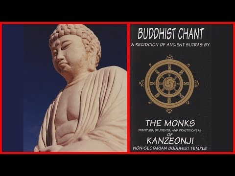 Buddhist Chant Monks of Kanzeonji Recitation of Ancient Sutras
