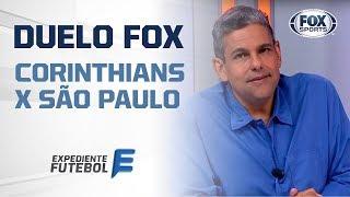 DUELO FOX: CORINTHIANS x SÃO PAULO