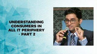 Understanding consumers in all it