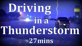 "Driving in a Thunderstorm 27mins ""Sleep Sounds"""