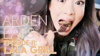 ARDEN EATS | Episode 11: Lala Grill (Los Angeles)
