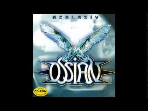 Ossian - Acélszív (Újrakiadás) Teljes Album