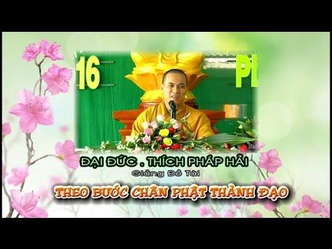 Theo Bước Chân Phật Thành Đạo