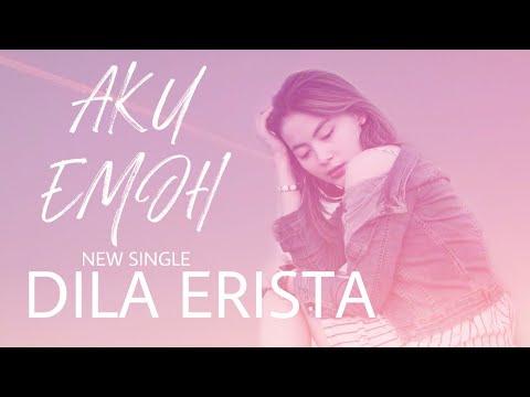 Download Dila erista da3 - aku emoh     new single Mp4 baru