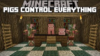 Minecraft WHAT HAPPENS IF PIGS CONTROLLED THE WORLD / PIGS TAKE OVER !! Minecraft