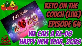 Keto on the Couch - Episode 64 -  We call a Re-do