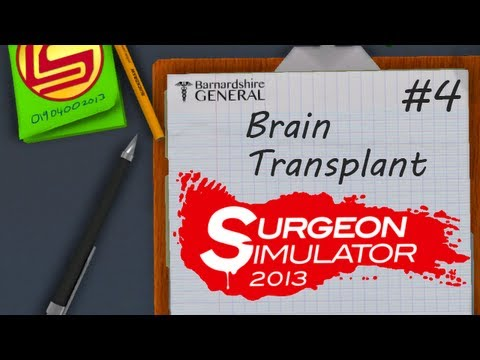 Surgeon Simulator 2013: Bob's Big Beautiful Brain
