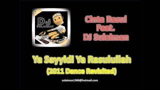 DJ Sulaiman - Ya Sayyidi Ya Rasulullah (2011 Dance Revisited)