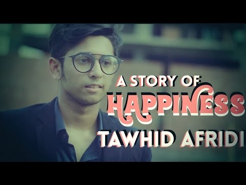 A story of Happiness || Bangla Short Film 2017 || TAWHID AFRIDI