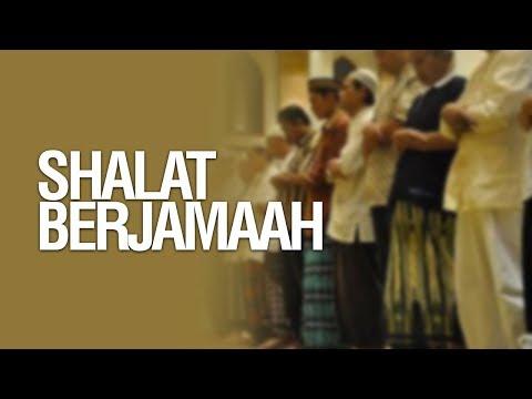 Shalat Berjamaah - Ustadz Khairullah Anwar Luthfi, Lc