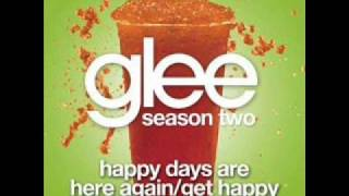 Watch Glee Cast Happy Days Are Here Again get Happy video
