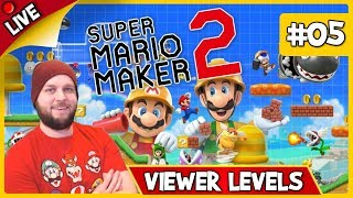 🔴 Super Mario Maker 2 - Viewer Levels, Endless Mode & Some Multiplayer! - LIVE STREAM [#05]