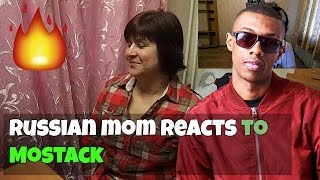 RUSSIAN MOM REACTS to MOSTACK (REACTION)