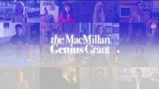 The MacMillan Genius Grant
