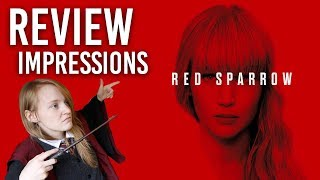 RED SPARROW: REVIEW / SPOILERS/ IMPRESSIONS