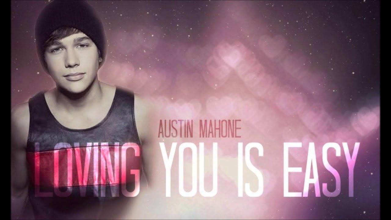 Austin Mahone i Love You Austin Mahone Loving You is