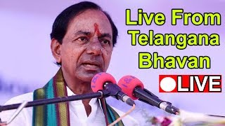 Live from Telangana Bhavan || KCR || TRS Party || CM KCR SPEECH