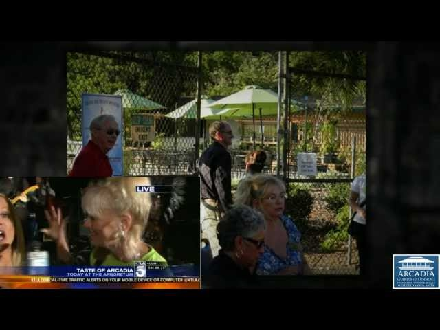 Are you in the 2012 Taste of Arcadia video? Hosted by Arcadia Chamber of Commerce attended by many.