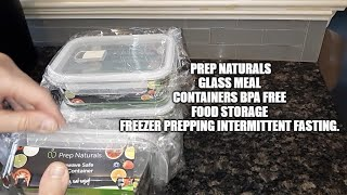 Prep Naturals Glass Meal Containers BPA Free Food Storage Freezer Prepping IF Intermittent Fasting