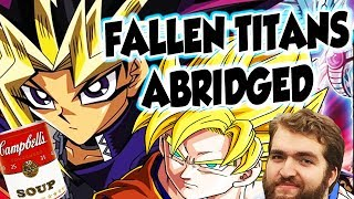The Abridged Success of Abridged Series | Fallen Titans #7