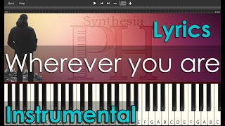 Wherever you are - South Border | Piano Instrumental