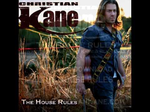 Christian Kane - The House Rules
