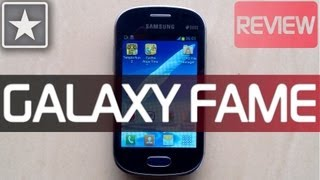 ★ Samsung Galaxy Fame | Review