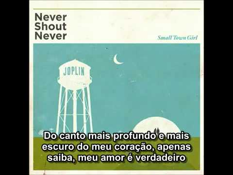 Never Shout Never - Small Town Girl (Legendado)
