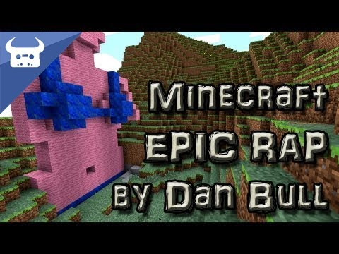 MINECRAFT EPIC RAP Dan Bull