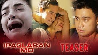 IPAGLABAN MO February 11, 2017 Teaser: Abuso