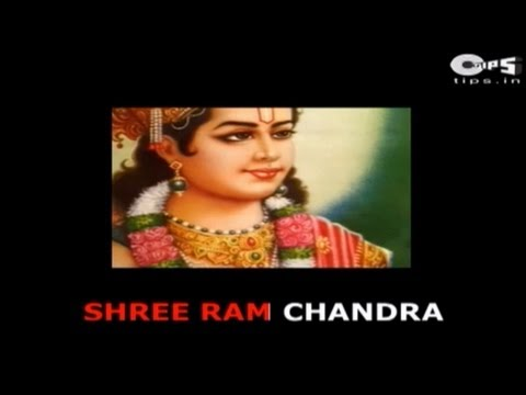 Shree Ram Chandra Kripalu with Lyrics - Narendra Chanchal -...